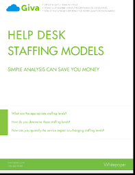 Help Desk Staffing Models-Simple Analysis Can Save You Money | Giva