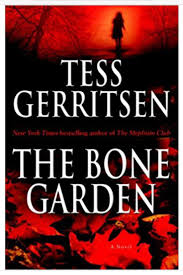 the bone garden by tess garritsen a look at medicine crime and poverty in 1840s boston from the viewpoint of a 17 year old irish girl