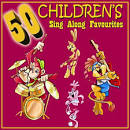 50 Children's Sing-a-Long Favourites