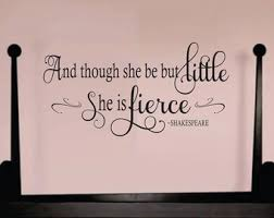 and though she be but little shakespeare quote decal nursery wall decal girls on baby girl wall art quotes with arrow name decal girls vinyl name decal rustic wall decor