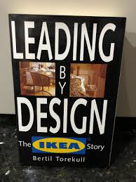 Leading By Design The Ikea Story Mint Condition Ikea Sweden Home Decor Furniture History