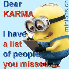 Dear Karma English Quotes And Jokes Minionsch Minions