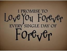I Promise To Love You Quotes Magnificent I Promise To Love You Forever Quotes Keeping Promises Quotes