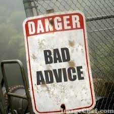 Image result for bad advice