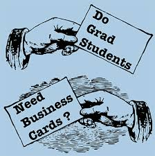 Careers Do Graduate Students Need Business Cards