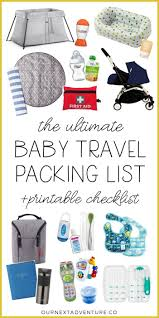The Ultimate Packing List For Baby Travel Printable