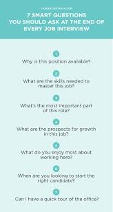 best ideas about interview questions job 7 smart questions you should ask at the end of every job interview