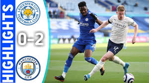Leicester city vs manchester city 0-2   Extended Highlights
