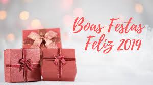 Resultado de imagem para BOAS FESTASS - FELIZ 2019