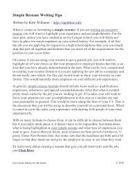 simple resume writing tipssimple resume writing tips written by kate williams   http   rapidhire info