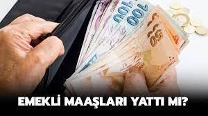 Temmuz ayı emekli maaşları yattı mı? Bayram öncesi Bağkur, Emekli Sandığı  maaşları ne zaman ödenecek?