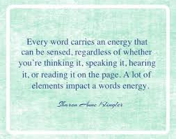 Negative Energy Quotes Amazing Power Of Positive Words The Energy Of Words Affect You Words