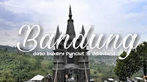 Tujuan Wisata Kekinian Di Bandung 2018 Dago Bakery Punclut D
