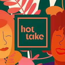 Hot Take