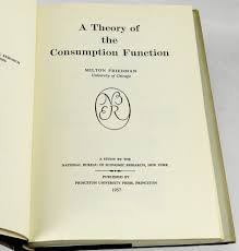 a theory of the consumption function milton friedman first edition a theory of the consumption function friedman milton