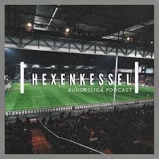 Hexenkessel - подкаст о немецком футболе