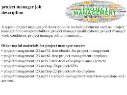 Project Manager Duties Project Manager Job Description