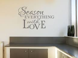 kitchen wall quote season everything wall art sticker transfer vinyl decal
