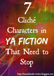 so here are a list of mon clichés among ya characters why they are pletely off track and why they really need to change