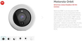 motorola outdoor camera. motorola home has just listed its new smart camera, the orbit. company showed orbit device at ces and mwc earlier this year. outdoor camera