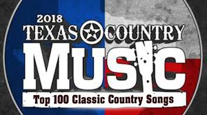 Best Classic Texas Country Songs Greatest Top 100 Red Dirt Texas Country Music Hits Collecion