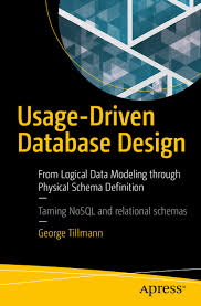 Learn Database Design Online Cover Usage Driven Database Design From Logical Data