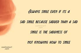 Smile Quotes Sayings about smiling Images Pictures CoolNSmart Mesmerizing Always Smile Quotes