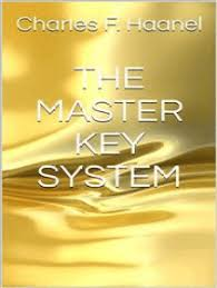 Read The Master Key System Online by Charles F Haanel | Books