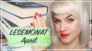 LESEMONAT APRIL - Bücher, Serien & Podcast Empfehlungen - YouTube