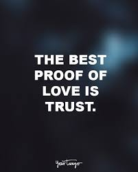 40 Quotes That Show Why Trust Is Everything In Relationships Love Inspiration Trust Quotes For Relationships