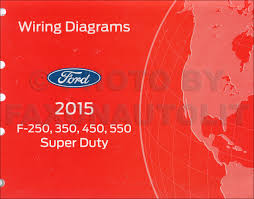 2015 ford f250 f550 super dutytruck wiring diagram manual original