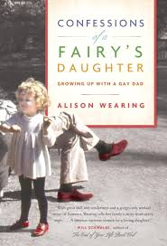 Quotes About Sons Growing Up Interesting Confessions Of A Fairy's Daughter Growing Up With A Gay Dad
