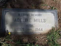 """Adeline """"Addie"""" Mills (1869-1944) - Find A Grave Memorial"""