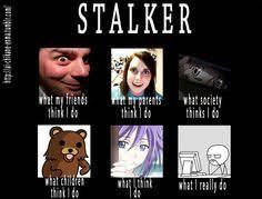 Stalker Meme on Pinterest | Stalker Girlfriend, Husband Meme and ... via Relatably.com