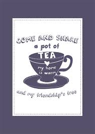 Quotes About Tea And Friendship 40 Quotes Stunning Tea Quotes Friendship