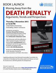 death penalty book launch event the un secretary general moving away from the death penalty