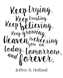 Quote Of Today Delectable Free Printable Keep Trying Keep Trusting Keep Believing Keep