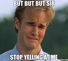 but but but sir stop yelling at me meme - 1990s First World ... via Relatably.com