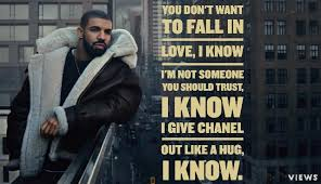 Drake Quotes About Beauty Best Of Drake Quotes The Best Lyrics And Lines From Views Quotezine