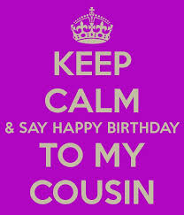Happy Birthday Cousin Quotes 100 Images About Happy Birthday Cousin On Pinterest I Pray 100 45