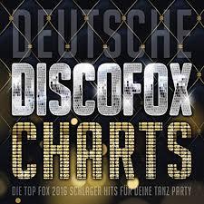 Deutsche Discofox Charts Die Top Fox 2016 Schlager Hits