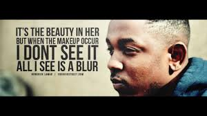 Kendrick Lamar Best Quotes