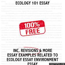 essay ecology 101 essay