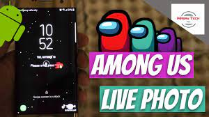 Have AMONG US Live Wallpaper on Android ...