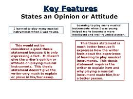 the thesis statement a road map for your essay key featureskey features states an opinion or attitude 12