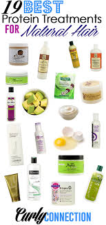 19 best protein treatments for natural hair via curlyconnection com