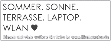 Sommer Sonne Terrasse Laptop Wlan Tolle Sprüche Und Zitate