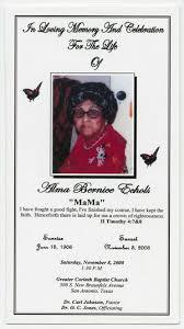 Funeral Program for Alma Bernice Echols, November 8, 2008] - The ...