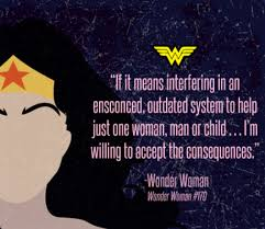 Wonder Woman Quotes Adorable Wonder Woman Inspirational Quotes AAA JUST BECAUSE Pinterest