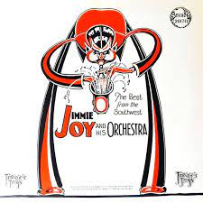 Jimmie Joy And His Orchestra – The Best From The Southwest - Jimmie's Joys  (1985, Vinyl) - Discogs